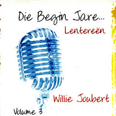 Die Begin Jare... Lentereën - Volume 3