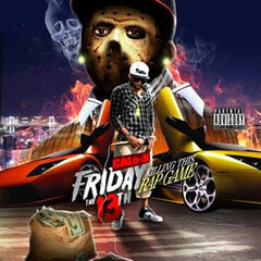 Friday The 13th Killing The Rap Game