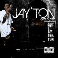 Presents Jay' Ton Get It By The Ton
