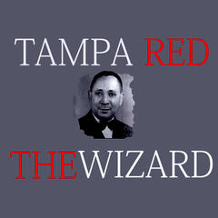 The Wizard - Tampa Red