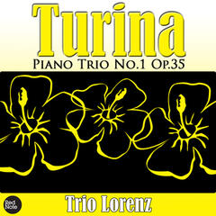 Turina: Piano Trio No.1 Op.35