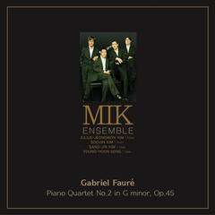 Gabriel Faure Piano Quartet No.2 In G Minor, Op.45