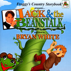 Froggy's Country Storybook Present: Jack and The Beanstalk