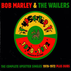 The Complete Upsetter Singles 1970-1972