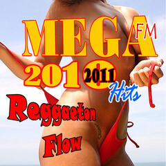 Reggaeton Flow 2010 - 2011 Hits