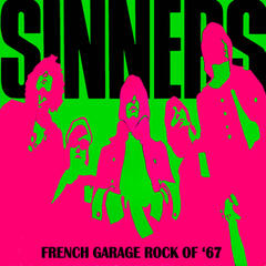 Sinnerismes - French Garage Rock of '67
