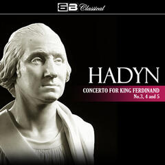 Hadyn Concerto for King Ferdinand No. 3 & 5