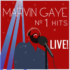 Marvin Gaye's Number 1 Hits Live