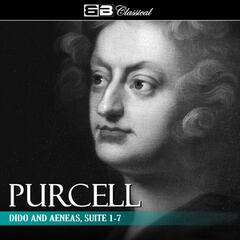 Purcell - Dido and Aeneas, Suite 1-7