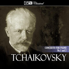 Tchaikovsky Concerto for Piano No. 1 & 2