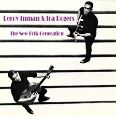 Inman & Ira - The New Folk Generation