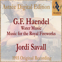 Haendel: Water Music & Music For The Royal Fireworks