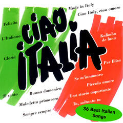 CIAO ITALIA - 36 Best Italian Songs