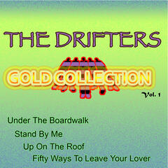 The Drifters Gold Collection, Vol. 1