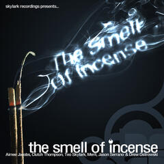 The Smell of Incense