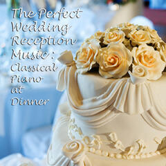 The Perfect Wedding Reception Music: Classical Piano at Dinner