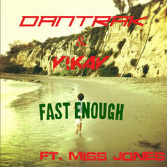 Fast Enought - Single