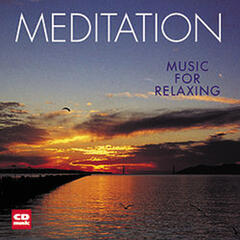 Meditation - Music for Relaxing