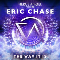 Fierce Angel Presents Eric Chase - The Way It Is