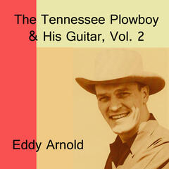 The Tennessee Plowboy & His Guitar, Vol. 2