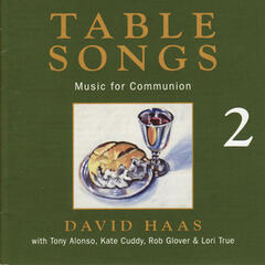 Table Songs 2: Music for Communion