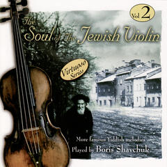 The Soul of the Jewish Violin Vol.2