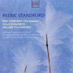 Standford: First Symphony, Cello Concerto, et. Prelude to a Fantasy