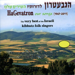 Our Songs - The Very Best of the Israeli Kibbutz Folk Singers