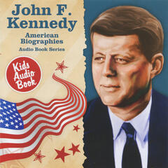 American Biographies: John F. Kennedy