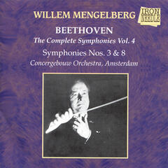Mengelberg Conducts Beethoven Vol. 4