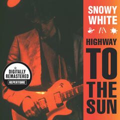 Highway to the Sun (Remastered)