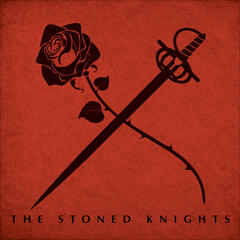 The Stoned Knights