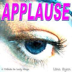 Applause (A Tribute to Lady Gaga)