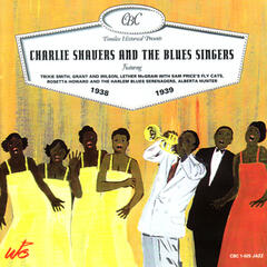 Charlie Shavers and The Blues Singers 1938-1939