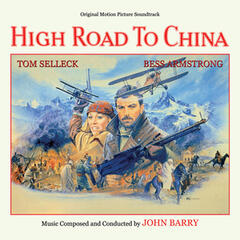 High Road to China (Original Motion Picture Soundtrack)