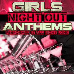 Girls Night out Anthems