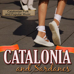 Catalonia and Sardanes. Catalonian Folk and Popular Music