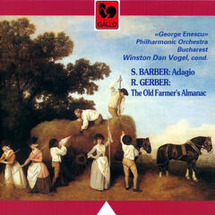 Barber: Adagio for Strings, Op. 11 – René Gerber: The Old Farmer's Almanac for Orchestra