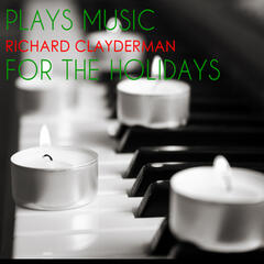 Richard Clayderman Plays Music for the Holidays