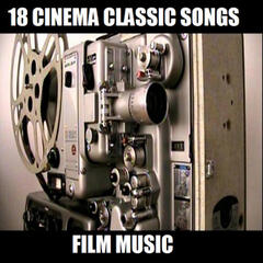 18 Cinema classics song – Film music