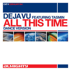 Almighty Presents: All This Time (Feat. Tasmin)