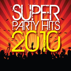 Super Party Hits 2010