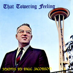 That Towering Feeling - Hymns By Paul Jacobson