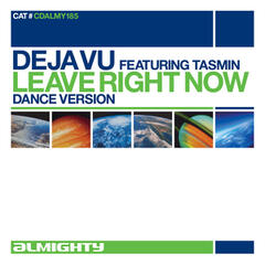 Leave Right Now (Feat. Tasmin)