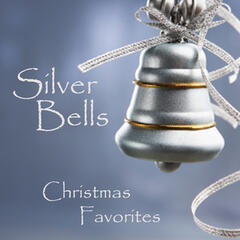 Silver Bells - Christmas Favorites