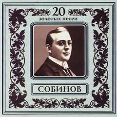 20 Gold Songs. Leonid Sobinov