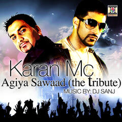 Agiya Sawaad (The Tribute)