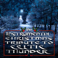 An Instrumental Christmas Tribute To Celtic Thunder