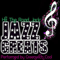Hit the Road Jack: Jazz Greats