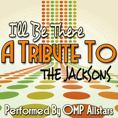 I'll Be There: A Tribute to the Jacksons
